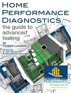 Book Review�Home Performance Diagnostics: The Guide to Advanced Testing