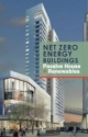 Net Zero Energy Buildings: Passive House + Renewables—a new eBook from NAPHN