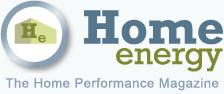 Home Energy Magazine: The Home Performance Magazine